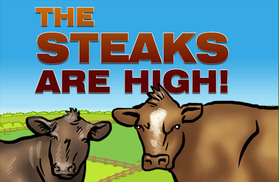 banner steaks are high